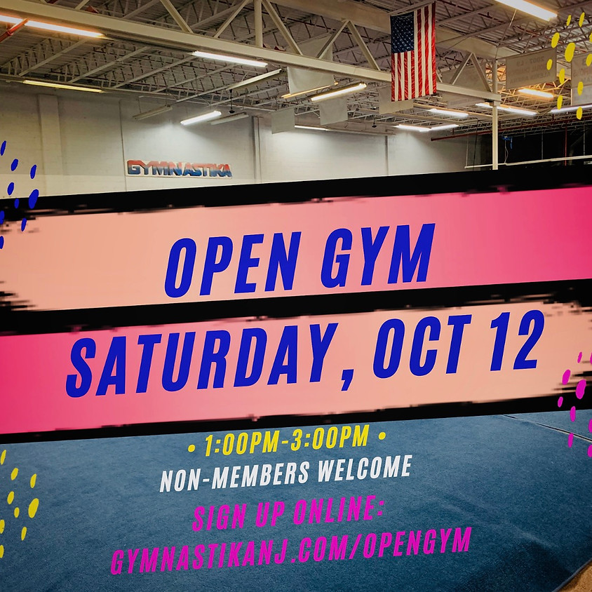 Open Gym:  Saturday, October 12th