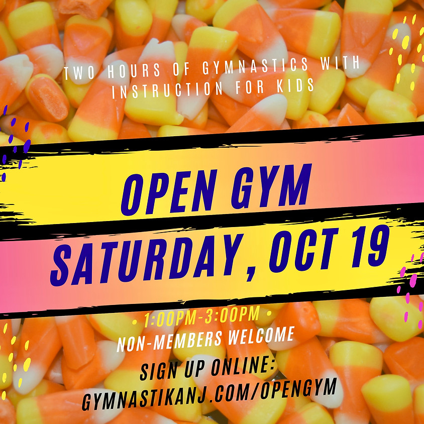 Open Gym:  Saturday, October 19th