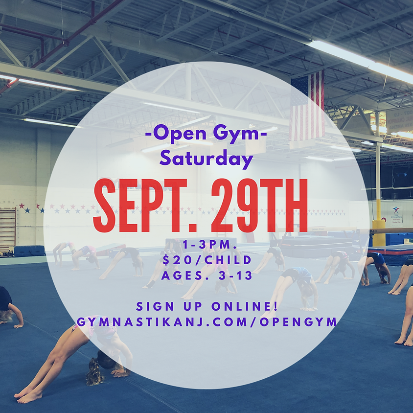 Open Gym:  Saturday, September 29th