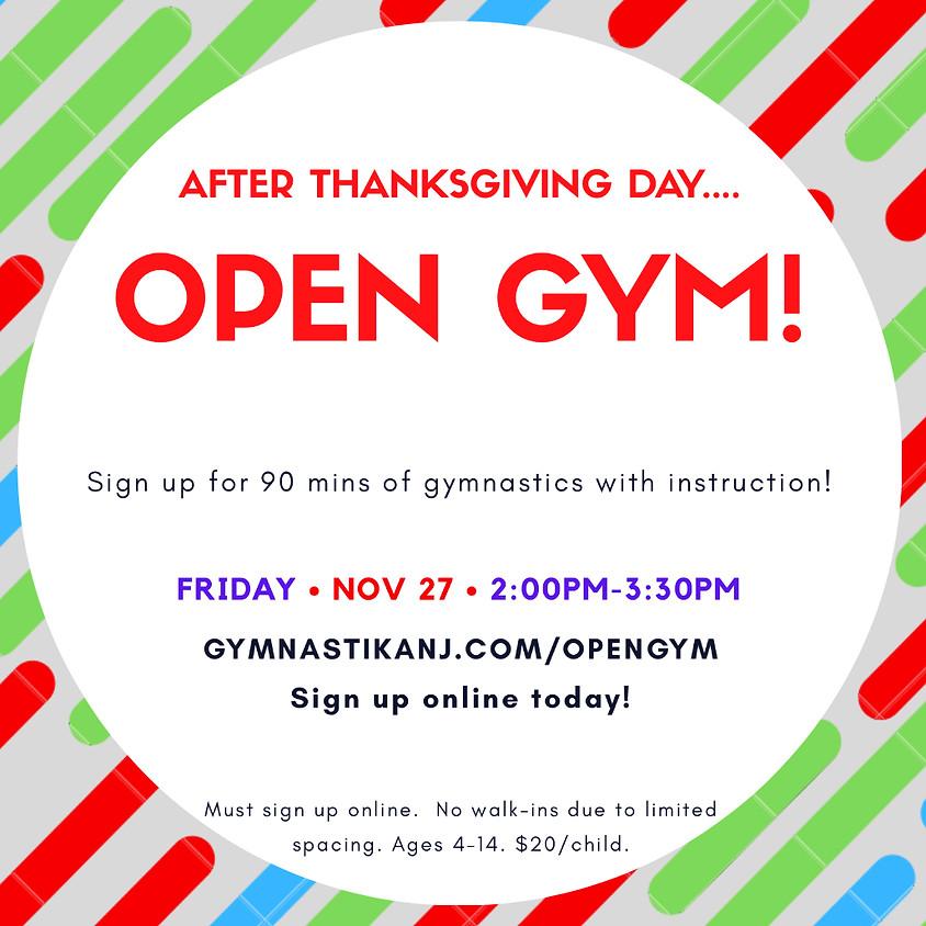 Open Gym:  Friday, November 27th