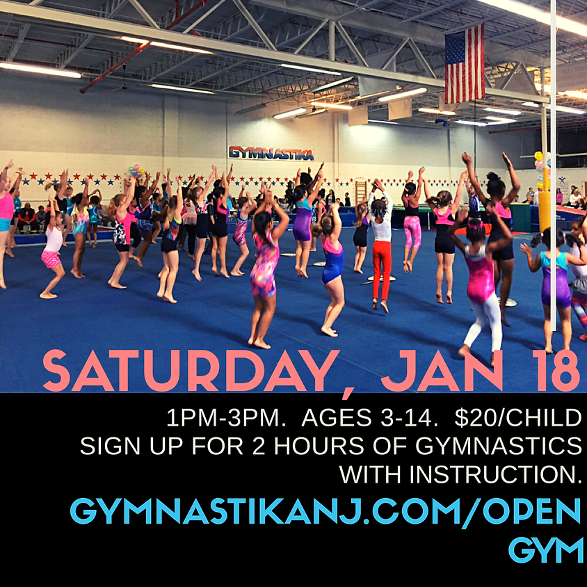 Open Gym:  Saturday, January 18th
