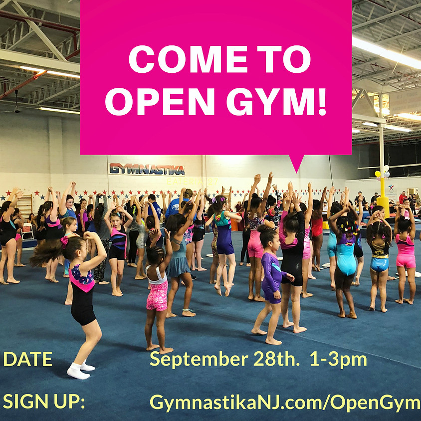 Open Gym:  Saturday, September 28th