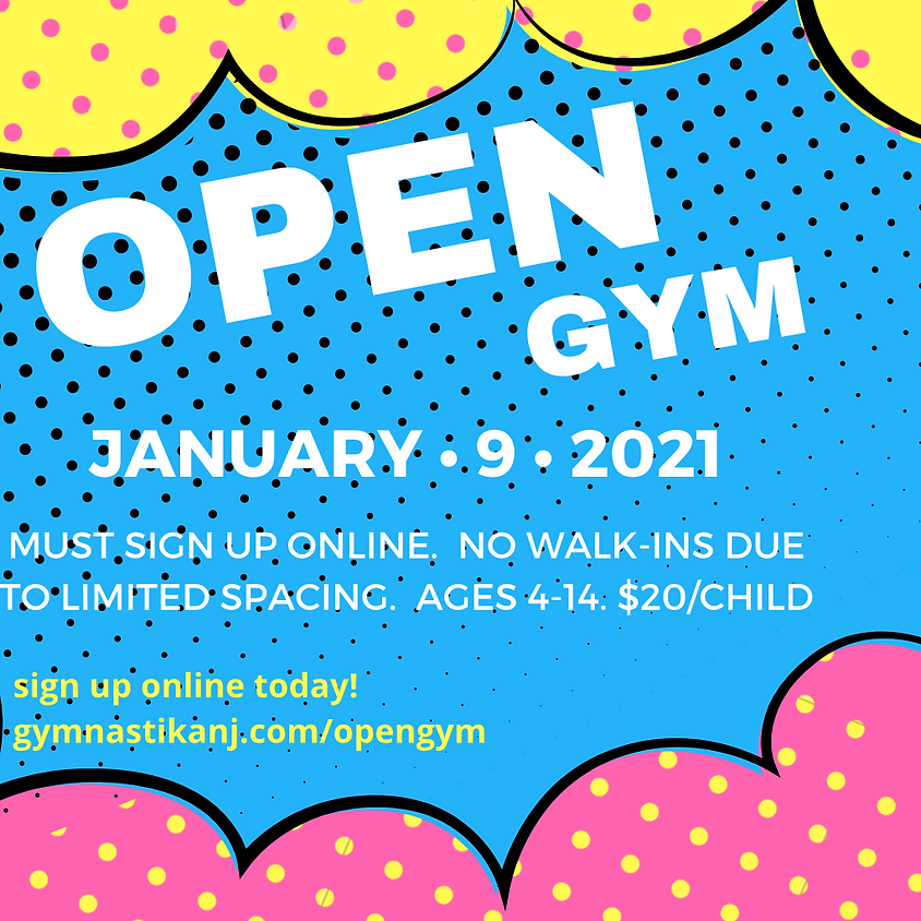 Open Gym:  Saturday, January 9th