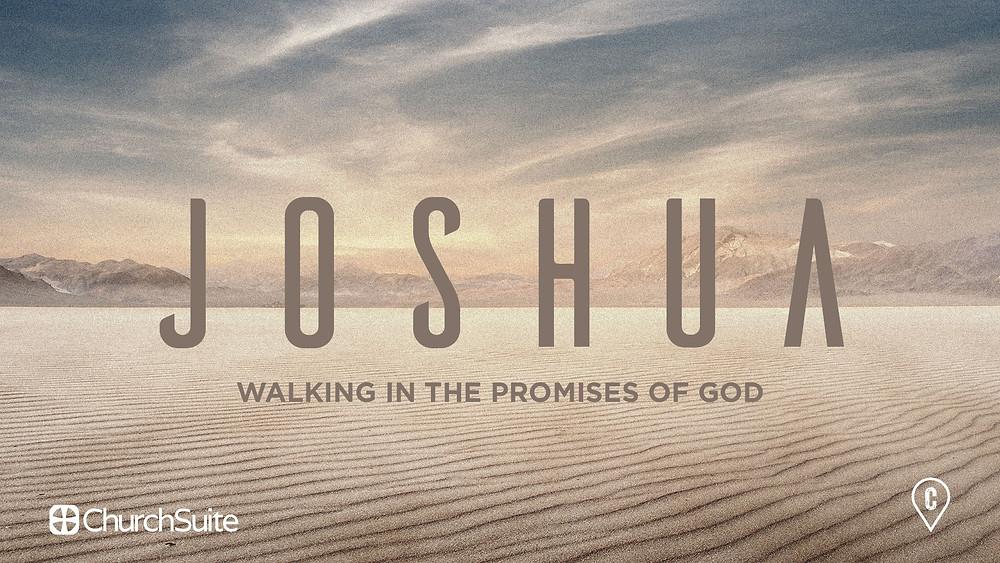 sermon series Joshua, Walking in the promises of God. Desert landscape.