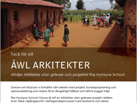 Thank you, ÅWL Arkitekter for your support to The Humane School !
