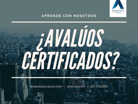 ¿Qué es un avalúo certificado?