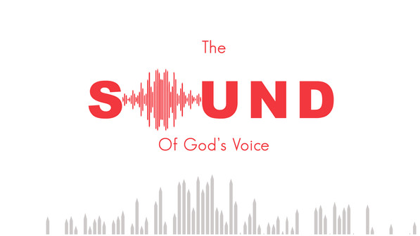 The Sound Of God's Voice