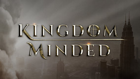 Kingdom Minded