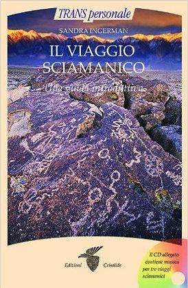 Il Viaggio Sciamanico con CD