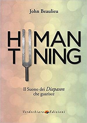 Human tuning - Il suono dei diapason che guarisce