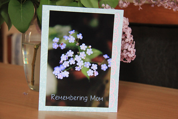 Remembering Mom - Forget Me Nots