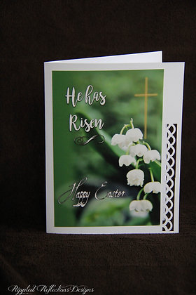 Easter - He Has Risen - Lily of the valley