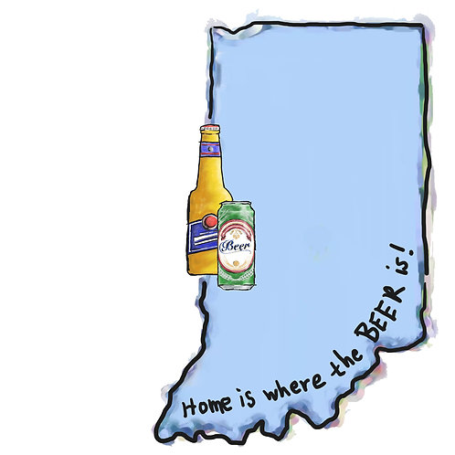 Home is Where the Beer Is - Indiana