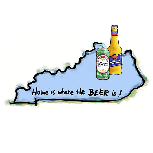 Home is Where the Beer Is -Kentucky