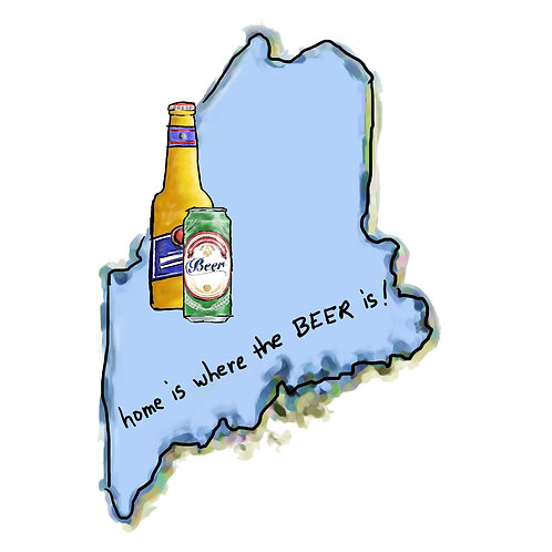 Home is Where the Beer Is - Maine