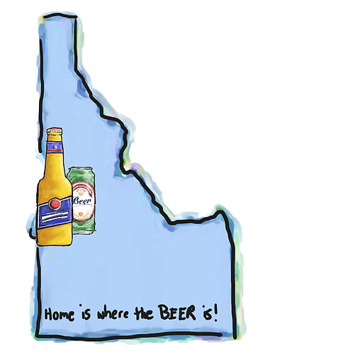 Home is Where the Beer Is - Idaho