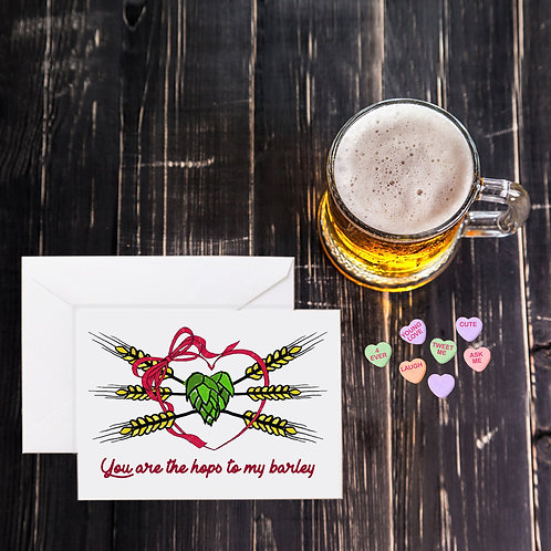 Valentine Beer Greeting Card - You are the Hops