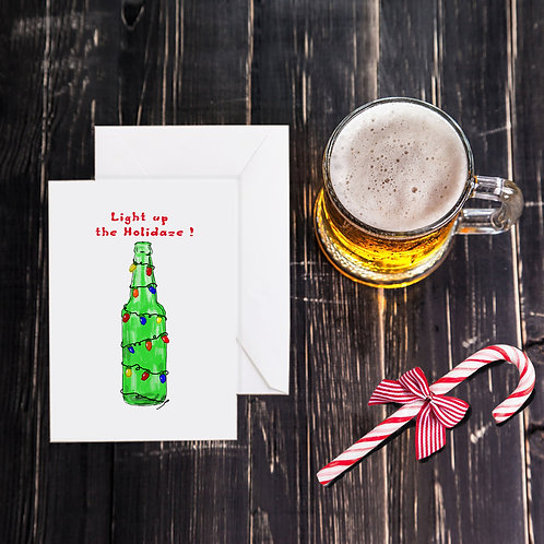 Christmas Beer Greeting Card - Light Up the Holidaze