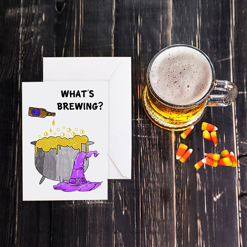 Halloween Beer Greeting Card - What's Brewing