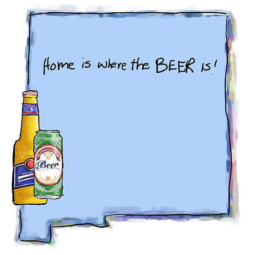 Home is Where the Beer Is - New Mexico