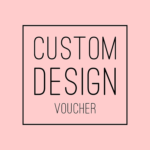 Custom Design Voucher