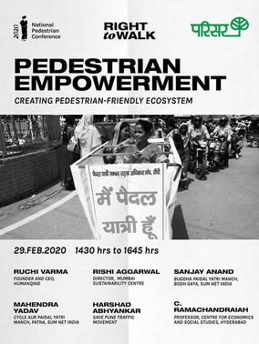 Panel Discussion : Pedestrian Empwerment