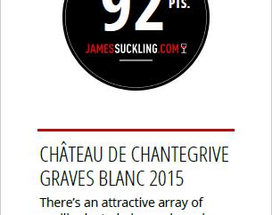 Le millésime 2015 du Château de Chantegrive noté par James Suckling