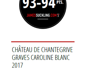 Primeurs 2017 : James Suckling note la Cuvée Caroline
