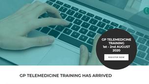 🏥 GP Telemedicine Training Course - 1+2 Aug 📱