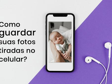 Como guardar suas fotos tiradas pelo celular?