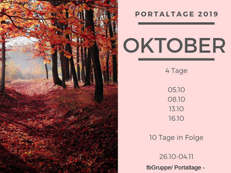 Portaltage im Oktober 2019
