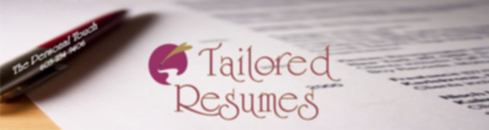 Tailored Resumes - Does Your Resume Get You Results ?