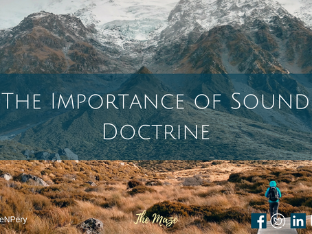 The Importance of Sound Doctrine