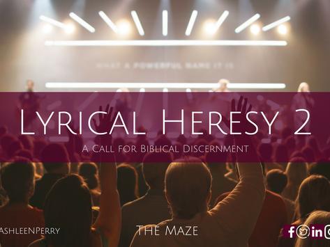 Lyrical Heresy Pt 2