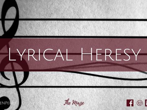 Lyrical Heresy