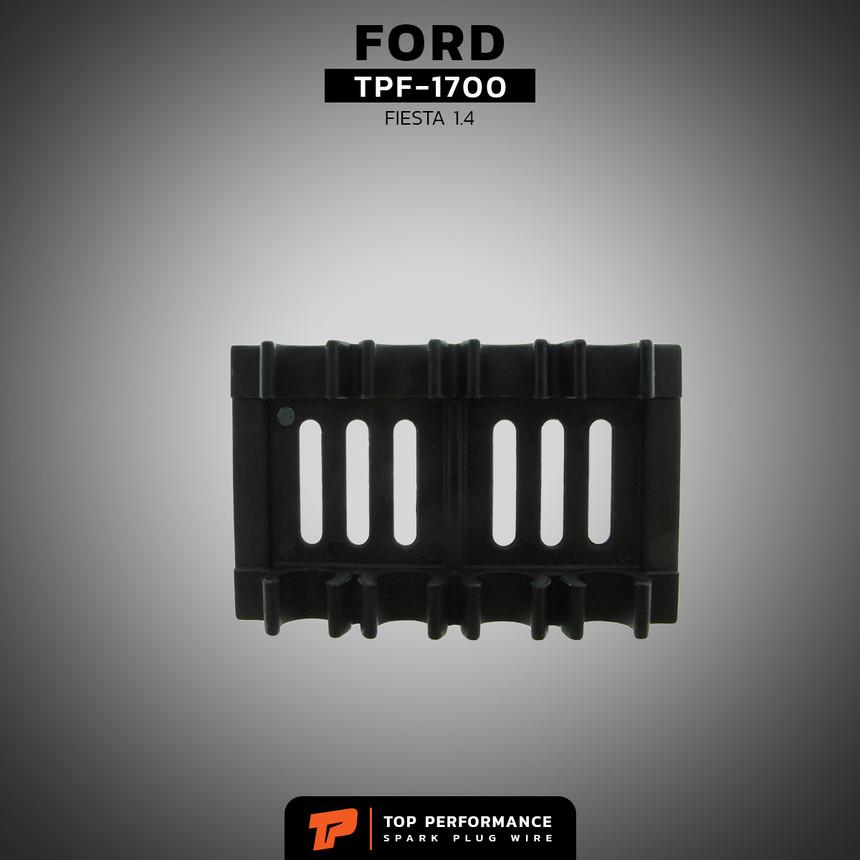 สายหัวเทียน TPF-1700 - FORD FIESTA 1.4 / 1.5 / 1.6 - TOP PERFORMANCE MADE IN JAPAN - ฟอร์ด เฟียสต้า