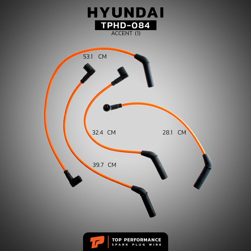 สายหัวเทียน TPHD-084 - HYUNDAI ACCENT 1.5 G4EK - TOP PERFORMANCE JAPAN - ฮุนได แอคเซนต์