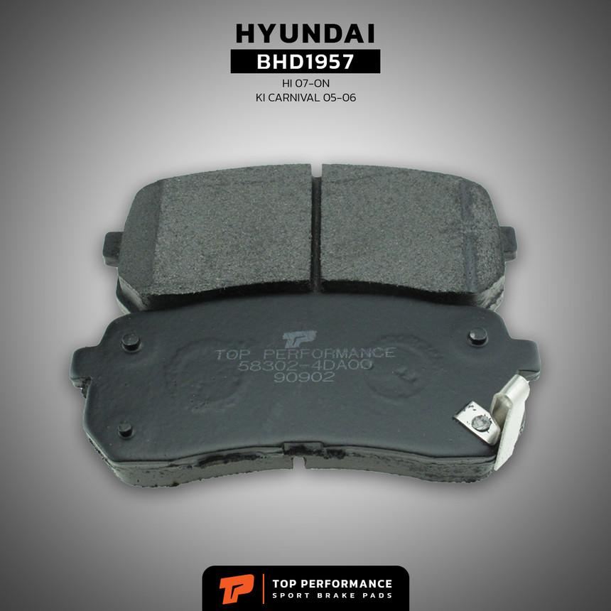 ผ้าเบรค หลัง BHD 1957 - HYUNDAI H1 / KIA CARNIVAL / GRAND CARNIVAL - TOP PERFORMANCE JAPAN - ผ้าเบรก ฮุนได เกีย คานิวัล / 58302-4DA00 / DB1957