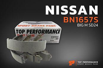 ก้ามเบรค หลัง BN 1657S - NISSAN FRONTIER / BIG M SD24 / URVAN E26 - TOP PERFORMANCE JAPAN - ผ้าเบรค นิสสัน ฟรอนเทียร์ บิ๊กเอ็ม BS1657