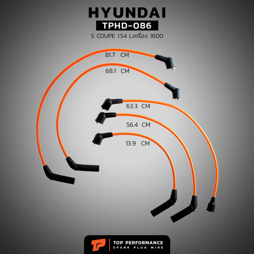 สายหัวเทียน TPHD-086 - HYUNDAI SCOUPE 1.5 / 4G15 - TOP PERFORMANCE JAPAN - ฮุนได S-COUPE