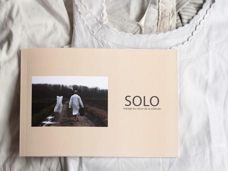 """""""S O L O - voyage au coeur de la solitude"""""""