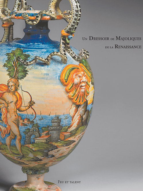 The Art of Painting on Maiolica, Italian Renaissance istoriato earthenware 2020