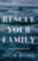 RESCUEYOURFAMILYcover.jpg