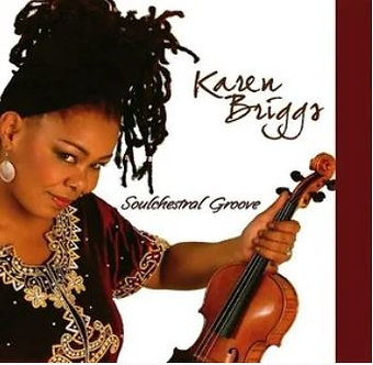 Jazzy Fryday Performer - Karen Briggs - Soulchestral Groove (Autographed CD)