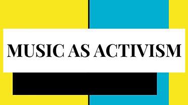 Music As Activism.jpg