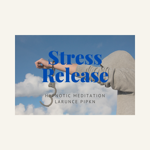 Stress Release- Hypnotic Meditation