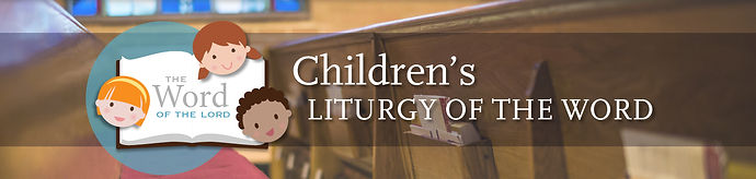ChildrensLiturgy_Header.jpg