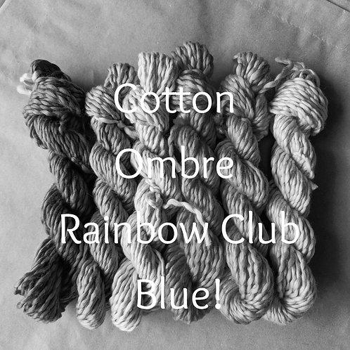 Cotton Ombre Rainbow Club - Blue!
