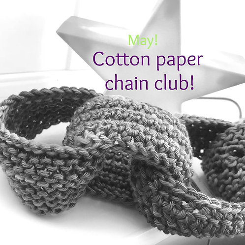 2020 Cotton Paper Chain Club -May!