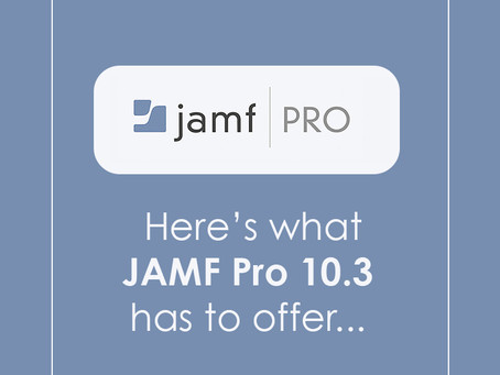 What's new with Jamf Pro 10.3?